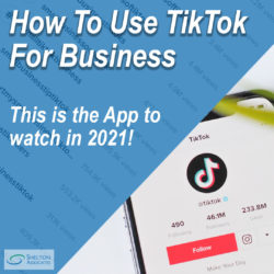 How To Use TikTok For Business - This is the App to watch in 2021!